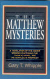 The Matthew Mysteries by Gary Whipple